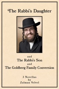 The Rabbi's Daughter and the Rabbi's Son and The Goldberg Family Conversion